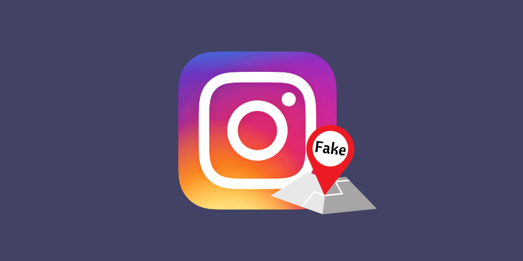 how to add fake location on instagram